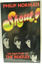 Shout!: The True Story of the  Beatles by Philip Norman (Paperback 1981)