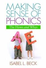 Making Sense of Phonics, First Edition: The Hows and Whys (Solving Problems in
