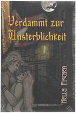 """""""Verdammt zur Unsterblichkeit"""" Vampir Fantasy Roman von Hella Fischer"""