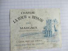 Ancienne Étiquette de Vin CHATEAU  LA TOUR de BESSAN 1981 MARGAUX