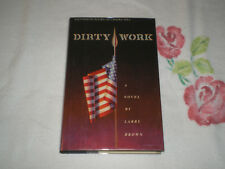 DIRTY WORK by LARRY BROWN    **SIGNED**