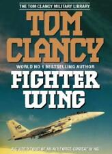 Fighter Wing: Guided Tour of an Air Force Combat Wing (The Tom Clancy Militar.