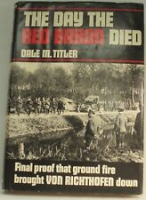 SIGNED COPY: The Day the Red Baron Died by Dale M. Titler