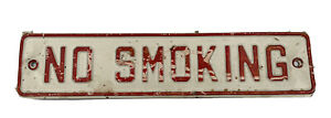 Vintage No Smoking Sign Embossed Tin Red And White