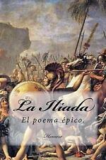 La Iliada (Spanish) Edition by Homero (2017, Paperback)