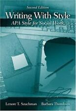 Writing with Style: APA Style for Social Work, Lenore T. Szuchman, Barbara Thoml