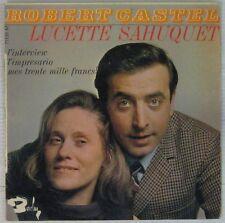 Robert Castel Lucette Sahuquet 45 tours L'interview 1967