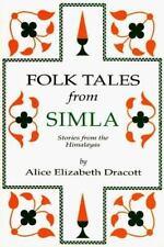 Folk Tales from Simla, Alice Dracott, New Book