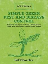 Simple Green Pest and Disease Control: Bob's Basics-ExLibrary