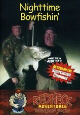 Redneck Adventures Nighttime Bowfishin' DVD New