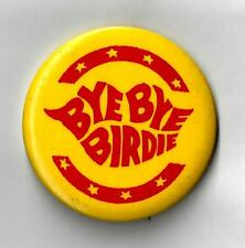 """Chita Rivera """"BYE BYE BIRDIE"""" Dick Van Dyke / Charles Strouse 1960 Pinback"""