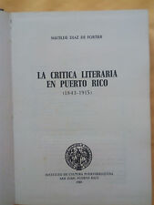La critica literaria en Puerto Rico - Matilde Diaz de Fortier - 1980