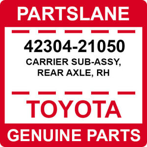 42304-21050 Toyota OEM Genuine CARRIER SUB-ASSY, REAR AXLE, RH