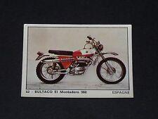 #52 BULTACO EL MONTADERO 360 ESPAGNE MOTO 2000 PANINI EDITIONS DE LA TOUR 1973