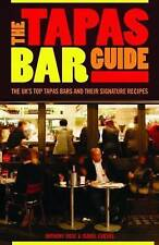 The Tapas Bar Guide, Isabel Cuevas, Anthony Rose, New Book