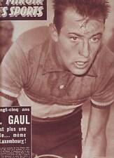 30/12/57 le miroir des sports n°666 CHARLY GAUL RIK VAN STEENBERGEN FOOT