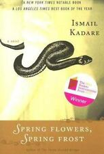 Spring Flowers, Spring Frost, Ismail Kadare, Very Good Book