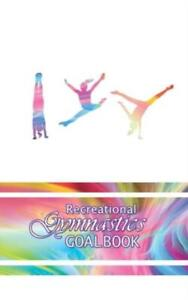 I Love Gymnastics Goalbook #11: Recreational