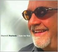 CD - NULISCH, DARRELL - JUST FOR YOU - SEALED
