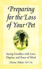 Preparing for the Loss of Your Pet: Saying Goodbye