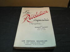 Robert LEFORT: la révolution organisée (pangallie)