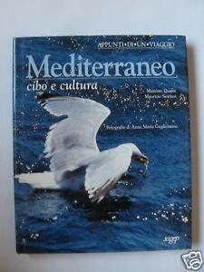 MEDITERRANEO CIBO E CULTURA, QUAINI-SENTIERI, ED.SAGEP