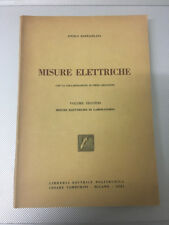 LIBRO MISURE ELETTRICHE 2 LABORATORIO ANGELO BARBAGELATA TAMBURINI 1951