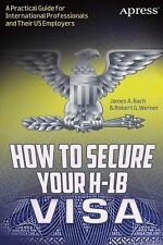 How to Secure Your H-1B Visa : A Practical Guide for International...