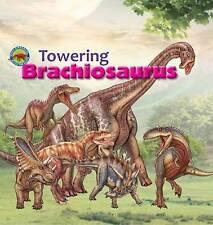 Towering Brachiosaurus by Tortoise Dreaming (Paperback, 2016)