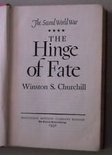 The Hinge of Fate by Winston Churchill World War Two 2 II (1950) Germany USSR