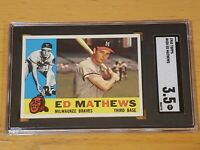 1960 Topps #420 Ed Mathews SGC 3.5 Newly Graded & Labelled