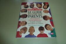 LIVRE - Le Guide Illustré Des Parents - De La Naissance À La Pré-Adolescence