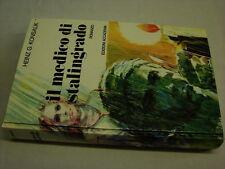 (Konsalik) il medico di Stalingrado 1972 Accademia .