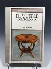 El Mundo de Las Antigüedades El Mueble Del Siglo XIX Otros Países Spanish HC