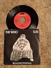The Who 5:15 Vinyl 7 Inch Single 45 Polydor Records 1979