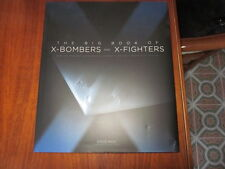 THE BIG BOOK OF X BOMBERS AND X FIGHTERS