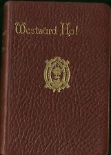 Charles Kingsley WESTWARD HO! h/b Oxford 1923 Gilt Edge