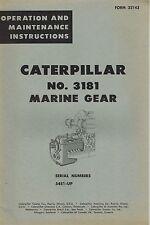 CATERPILLAR VINTAGE NO. 3181 MARINE GEAR OPERATION MAINTENANCE MANUAL