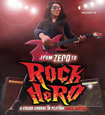 From Zero to Rock Hero: A Crash Course in Playing Rock Guitar by Owen Edwards...
