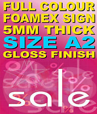 Foamex Full Colour Sign - A2 5mm for indoor or Outdoor