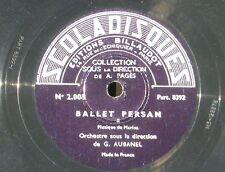 Marina Ballet persan Georges Aubanel Scoladisques 78 RPM / 78 trs