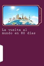 Juventud: La Vuelta Al Mundo en 80 Dias : Ciencia Ficcion by Julio Verne...