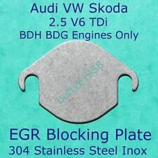EGR Valve blanking block off plate V6 2.5 TDi BDH BDG engines only VW Audi Skoda