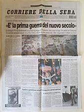 CORRIERE DELLA SERA 14 SETTEMBRE 2001 -E' LA PRIMA GUERRA DEL NUOVO SECOLO- 11/9