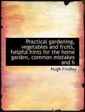 Jardinería Práctica, verduras y frutas, consejos útiles para la casa jardín..