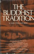The Buddhist Tradition in India, China and Japan (Modern Library, 205.2)