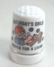 Vintage Collectible Souvenir Thimble SATURDAY'S CHILD Porcelain