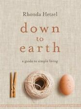 DOWN TO EARTH - HETZEL, RHONDA - NEW HARDCOVER BOOK