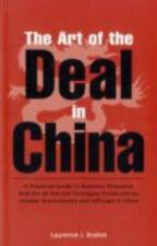 The Art of the Deal in China: A Practical Guide to Business Etiquette and the 36