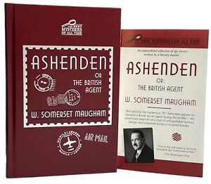 ASHENDEN by W. Somerset Maugham | The Best Mysteries of All Time | VG Hardcover